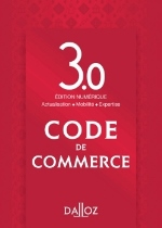 CODE DE COMMERCE. EDITION 3.0